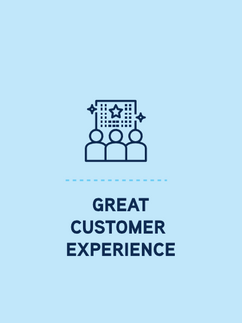 GREAT CUSTOMER EXPERIENCE
