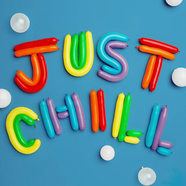 just chill balloons