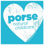 Porse natural childcare