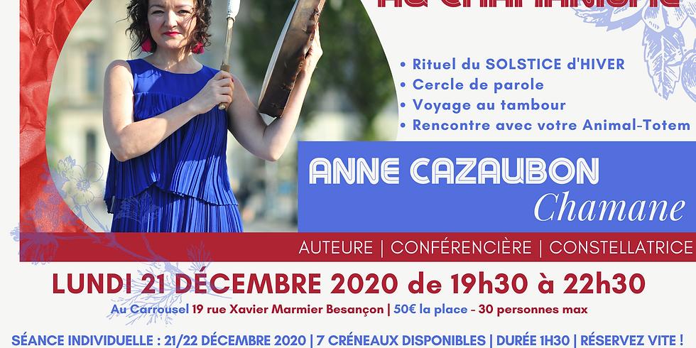 INITIATION AU CHAMANISME/ BESANÇON / LUNDI 21 DÉCEMBRE 2020 / 19H30-22H30