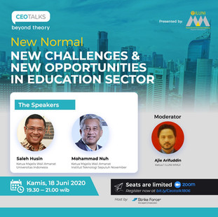 """CEO TALKS BEYOND THEORY """"New Normal New Challenges and New Opportunities in Education Sector"""""""