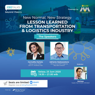 """CEO TALKS """"New Normal, New strategy: Lesson Learn from Transportation and Logistics Industry"""""""