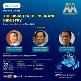 """CEO TALKS BEYOND THEORY """"The Disaster of Insurance Industry: How to manage the risk"""""""