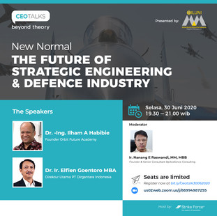 """CEO TALKS BEYOND THEORY """"New Normal, New strategy: The Future of Strategic Engineering & Defence In"""