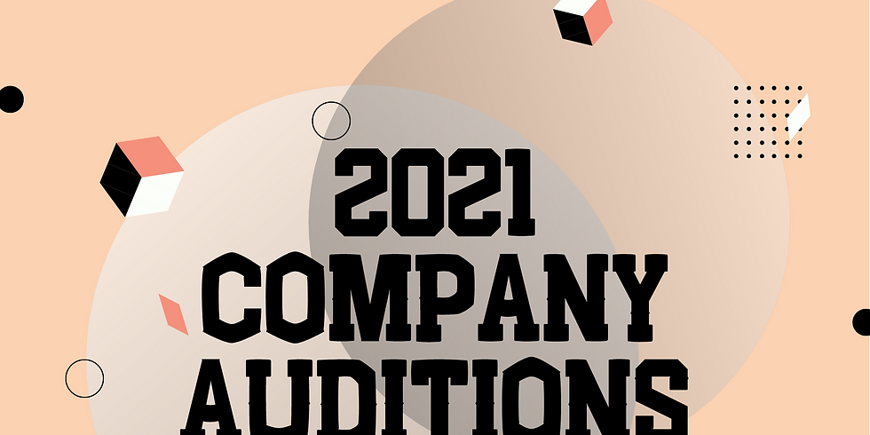 9th - 12th Company Auditions 2021