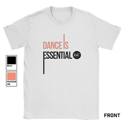 Dance is Essential T-Shirt