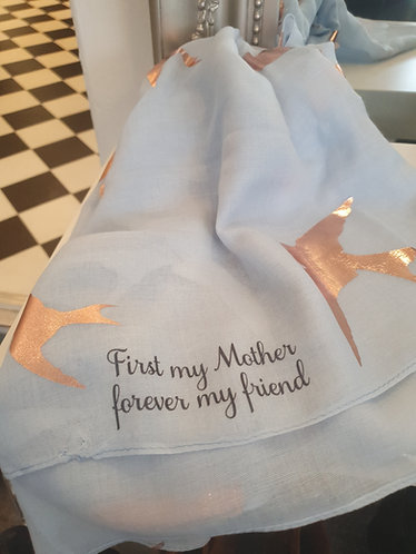 First my mother, forever my friend scarf
