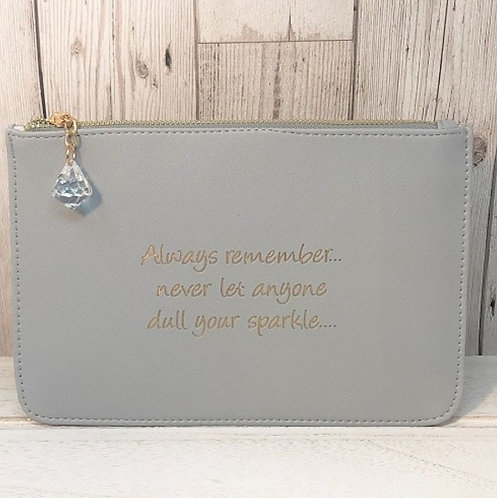 Slogan Pouch - dull your sparkle
