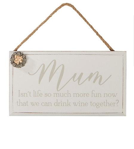 Mum hanging wine plaque