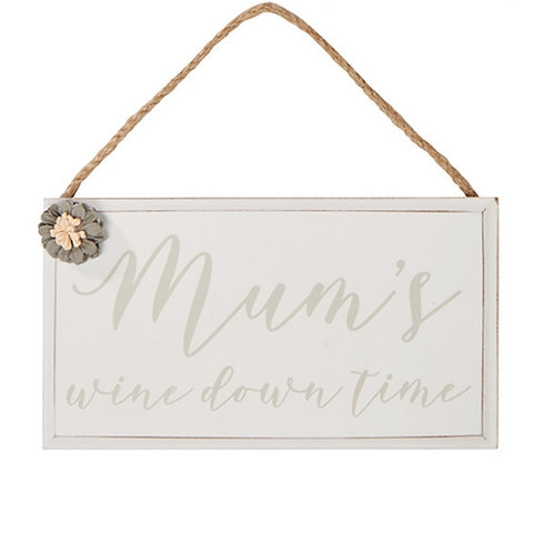 Mum hanging wine down time plaque