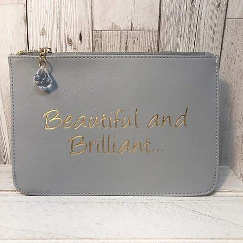 Slogan Pouch - Beautiful and brilliant