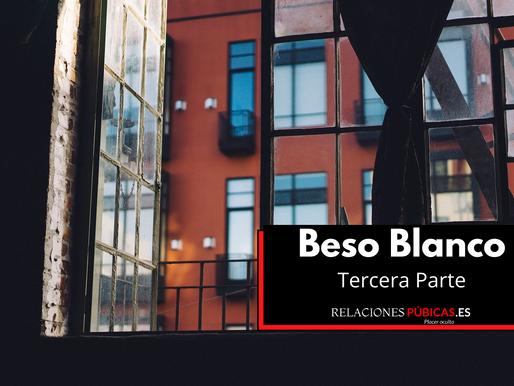 Beso Blanco - Tercera Parte