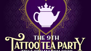 Tattoo Tea Party, 7th & 8th March