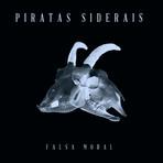 Piratas Siderais - Falsa Moral