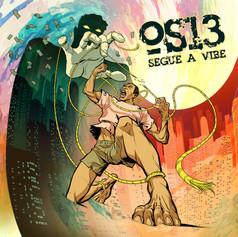 Os13 - Segue a Vibe