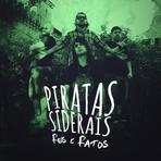 Piaratas Siderais - Reis e Ratos