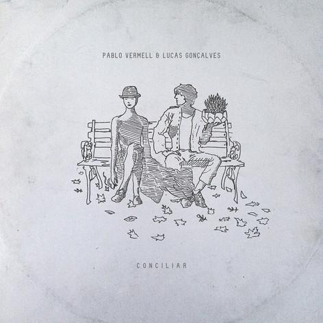 Pablo Vermell & Lucas Gonçalves - Conciliar