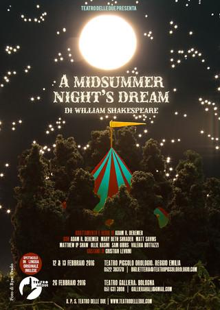 A Midsummer Night's Dream, Teatro delle Due, 2016