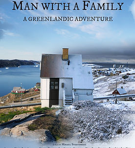 Man With A Family - A Greenlandic Advent