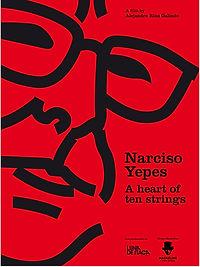 Narciso Yepes. A heart of ten strings.jp