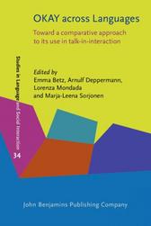 Betz, Deppermann, Mondada & Sorjonen (eds.) 2021. OKAY across Languages