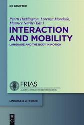 Haddington, Mondada & Nevile (Eds.) 2013