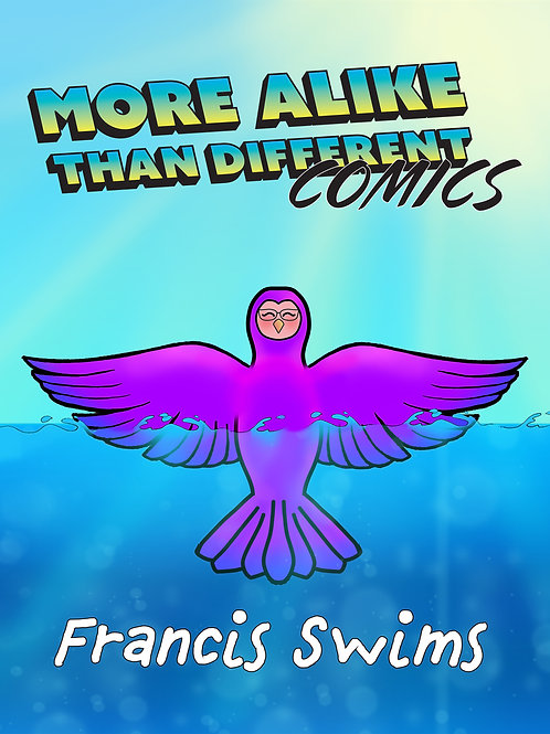 More Alike Than Different Comics Vol. 1