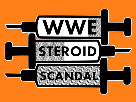Pro Wrestling & Steroids. A Dark History.