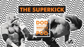 The Superkick