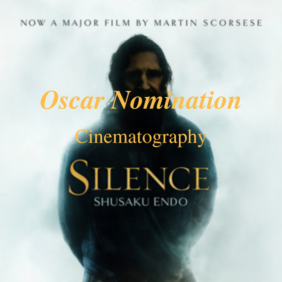 Silence Nominated for the Oscar in Cinematography!