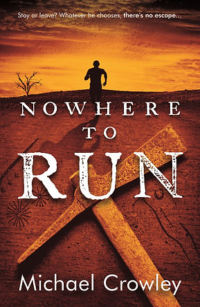 Nowehere to Run by Michael Crowley