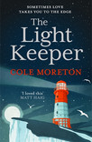 Cole Moreton's The Light Keeper - paperback edition publishing this May