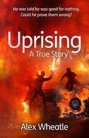 Uprising by Alex Wheatle