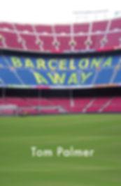 Barcelona Away by Tom Palmer