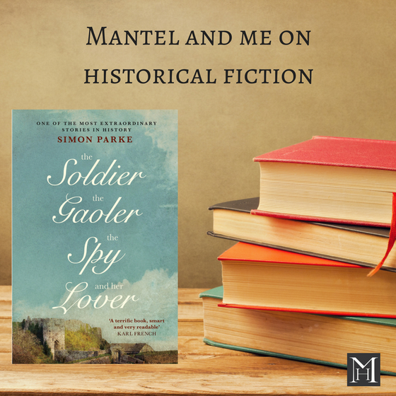 Mantel and me on historical fiction
