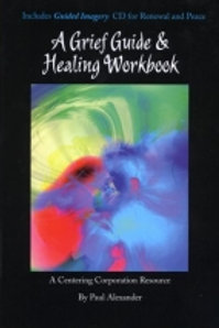 Grief Guide and Healing Journal (Book)