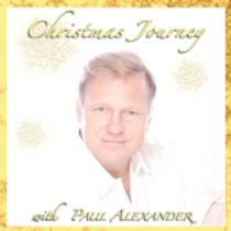 A Christmas Journey with Paul Alexander