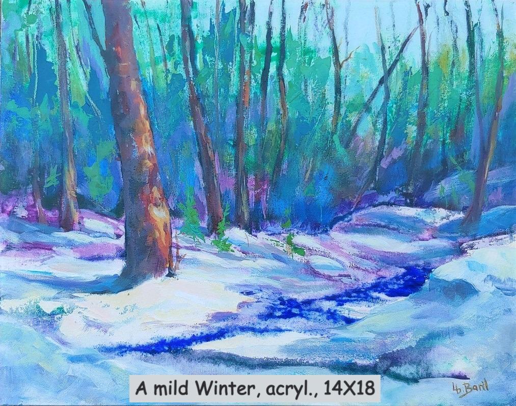 A mild Winter, acrylics, 14X18