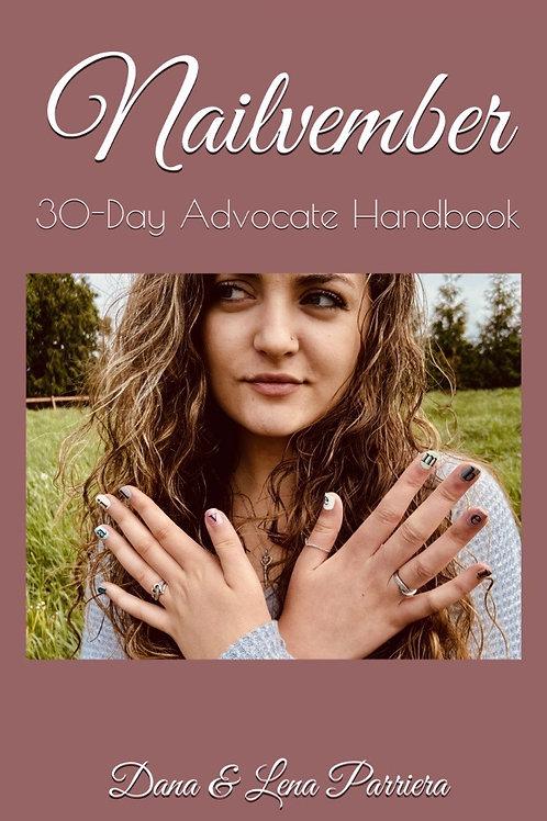 Paperback Nailvember 30-Day Advocate Handbook