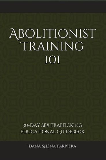 Abolitionist Training 101