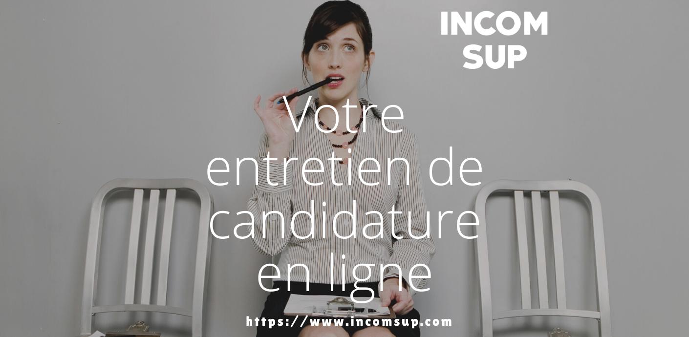 Candidature : votre entretien en ligne