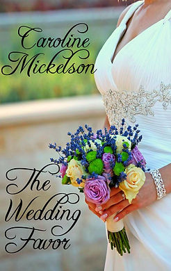 The Wedding Favor - Caroline Mickelson.j