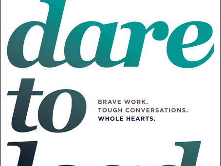 Observations: Dare to Lead