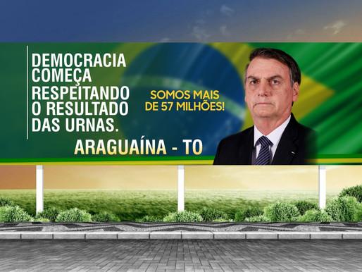 """Empresários araguainenses fazem """"vaquinha"""" para distribuir 20 outdoors em defesa de Bolsonaro"""