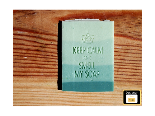 Stamp Keep Calm and Smell my Soap