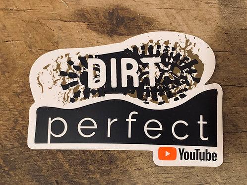 Dirt Perfect Sticker