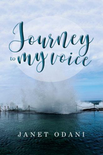 Journey to my voice by Janet Odani
