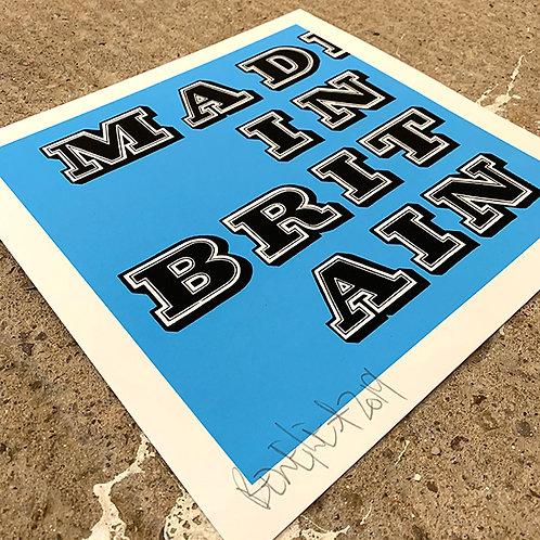 BEN EINE 'MAD IN BRITAIN' Ltd Ed. PRINT in BLUE