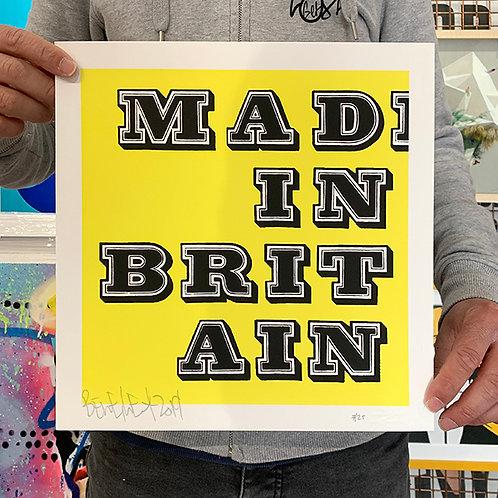 BEN EINE 'MAD IN BRITAIN' Ltd Ed. of 25 PRINT in YELLOW