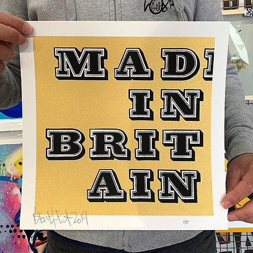BEN EINE 'MAD IN BRITAIN' Ltd Ed. of 25 PRINT in GOLD